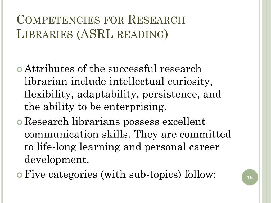 Competencies for Research Libraries (ASRL reading)