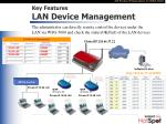 key features lan device management
