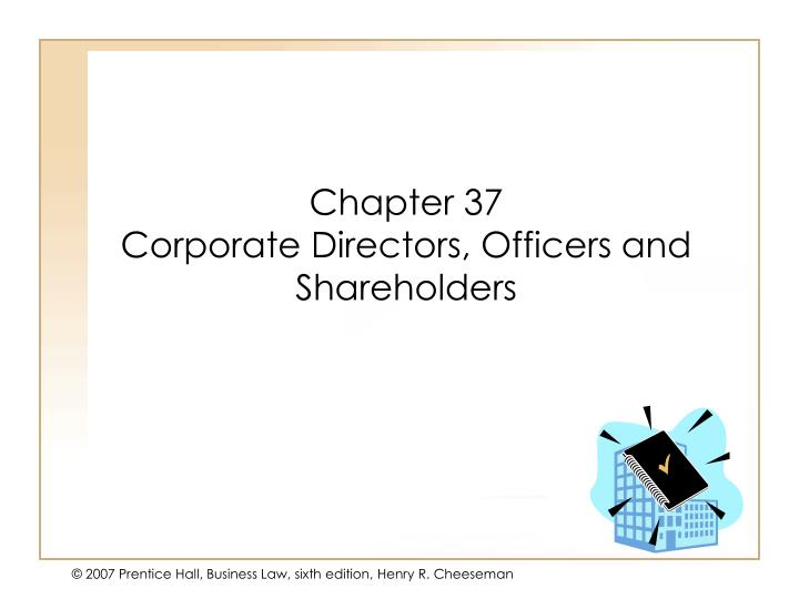 Chapter 37 corporate directors officers and shareholders