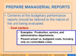 prepare managerial reports33