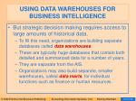 using data warehouses for business intelligence65