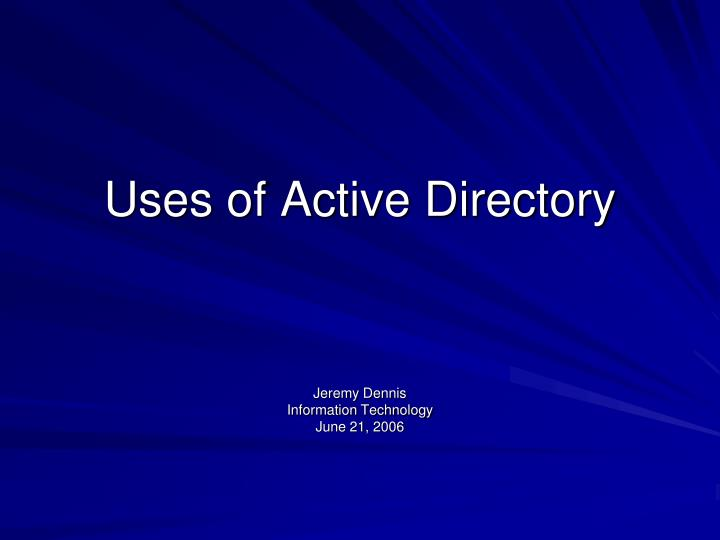 uses of active directory n.