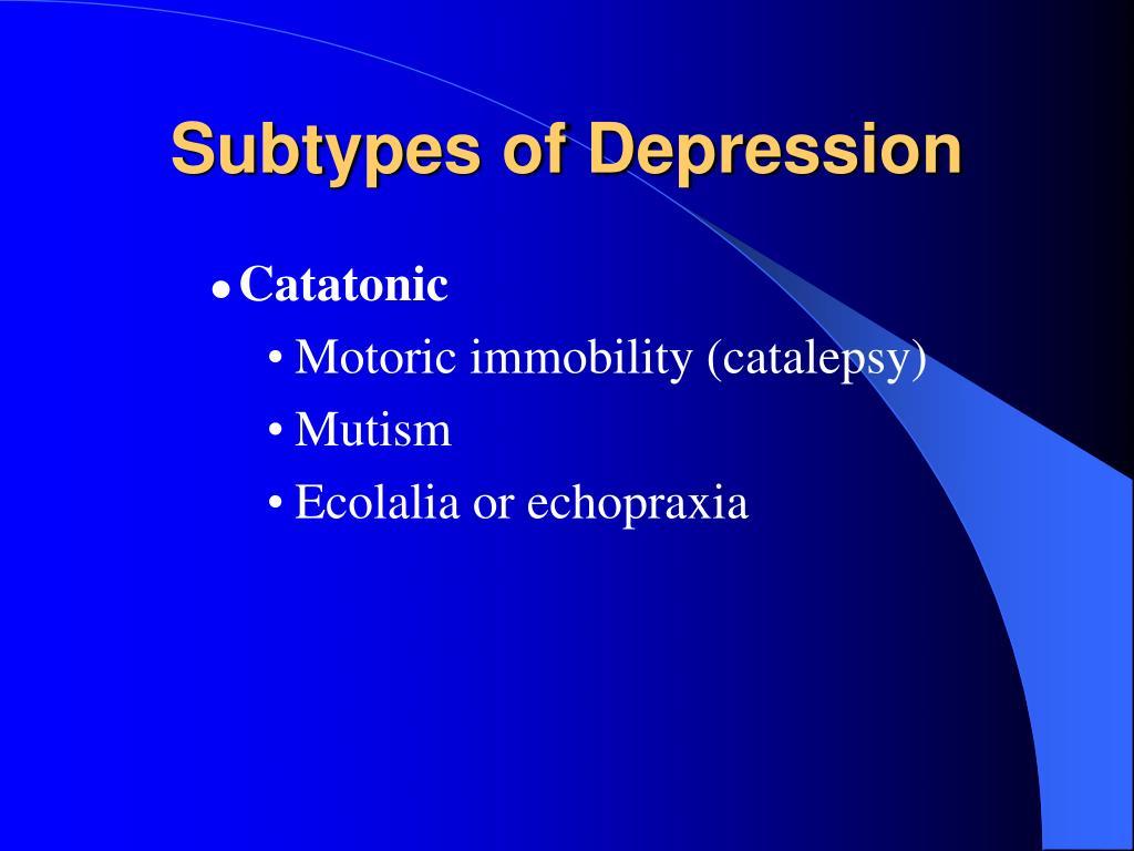 Subtypes of Depression
