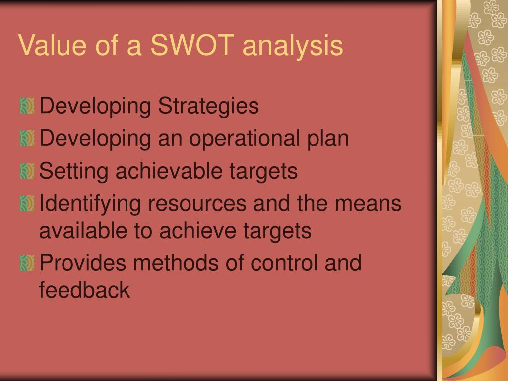 Value of a SWOT analysis