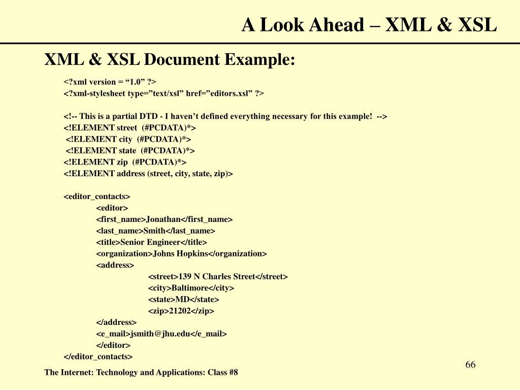 A Look Ahead – XML & XSL