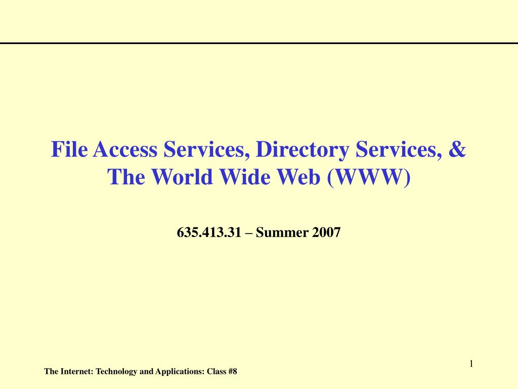 file access services directory services the world wide web www l.