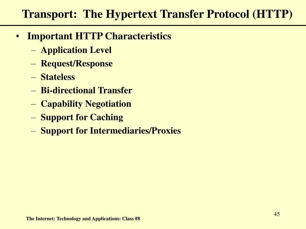 Transport:  The Hypertext Transfer Protocol (HTTP)
