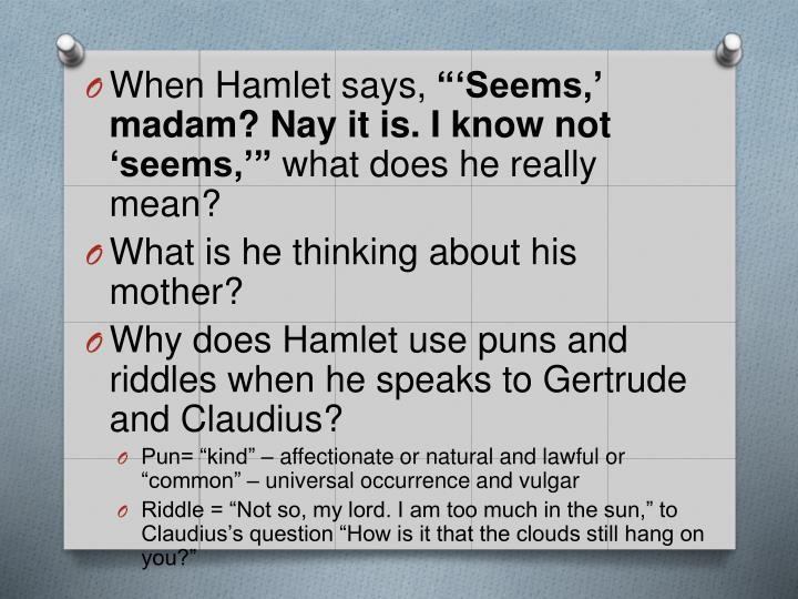 When Hamlet says,