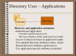 directory uses applications