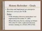 history refresher goals