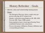 history refresher goals5