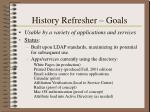 history refresher goals6