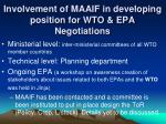 involvement of maaif in developing position for wto epa negotiations