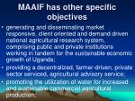 maaif has other specific objectives