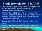 trade formulation maaif13