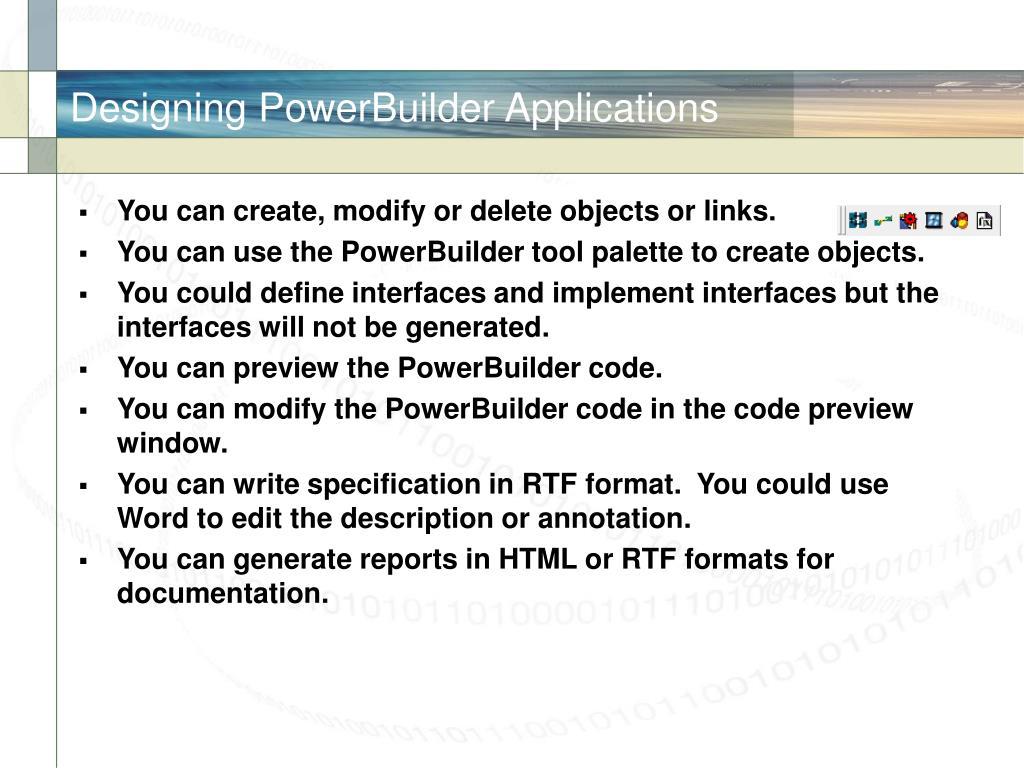 Designing PowerBuilder Applications