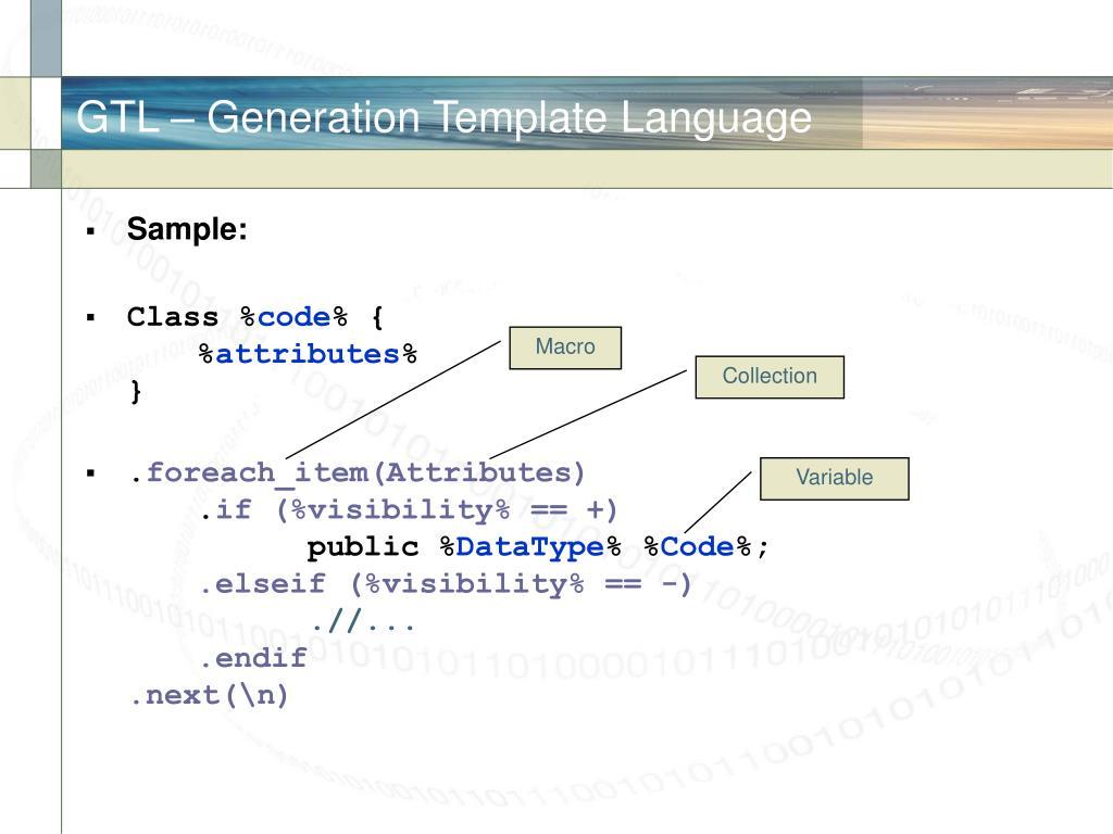 GTL – Generation Template Language