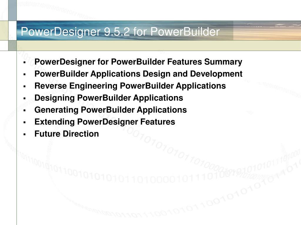 PowerDesigner 9.5.2 for PowerBuilder
