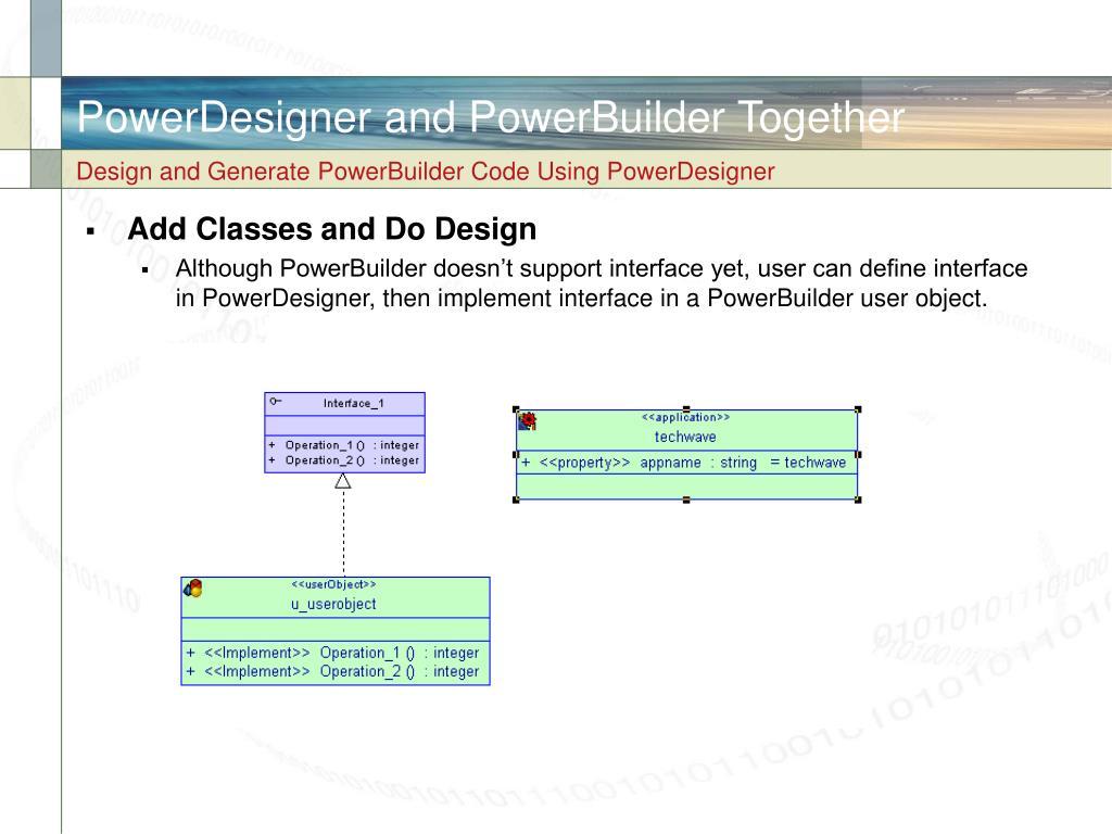 PowerDesigner and PowerBuilder Together
