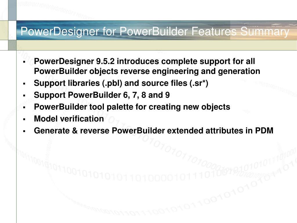 PowerDesigner for PowerBuilder Features