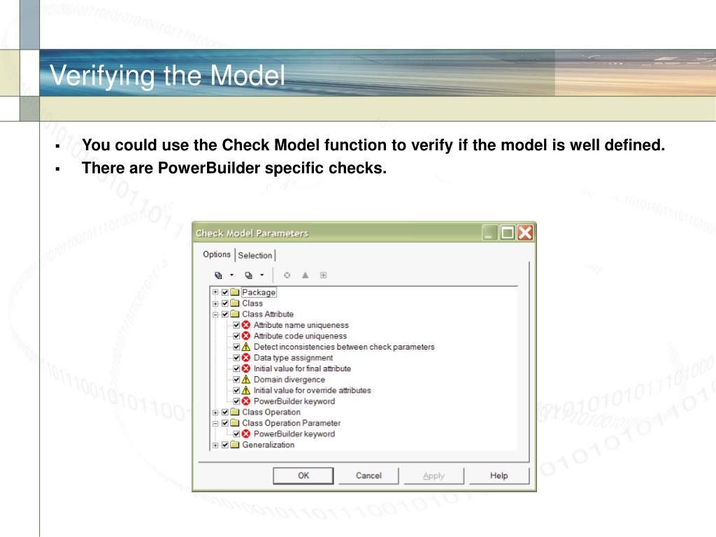 Verifying the Model