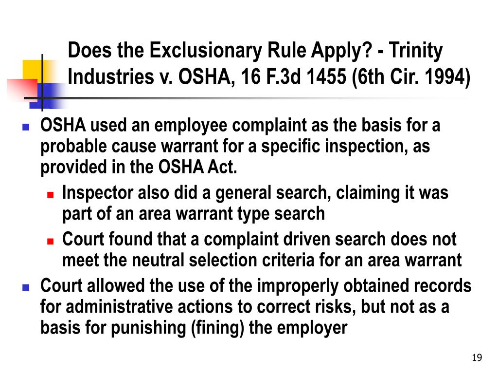 Does the Exclusionary Rule Apply? - Trinity Industries v. OSHA, 16 F.3d 1455 (6th Cir. 1994)