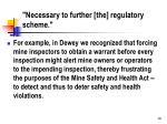 necessary to further the regulatory scheme