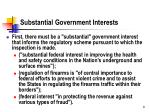 substantial government interests