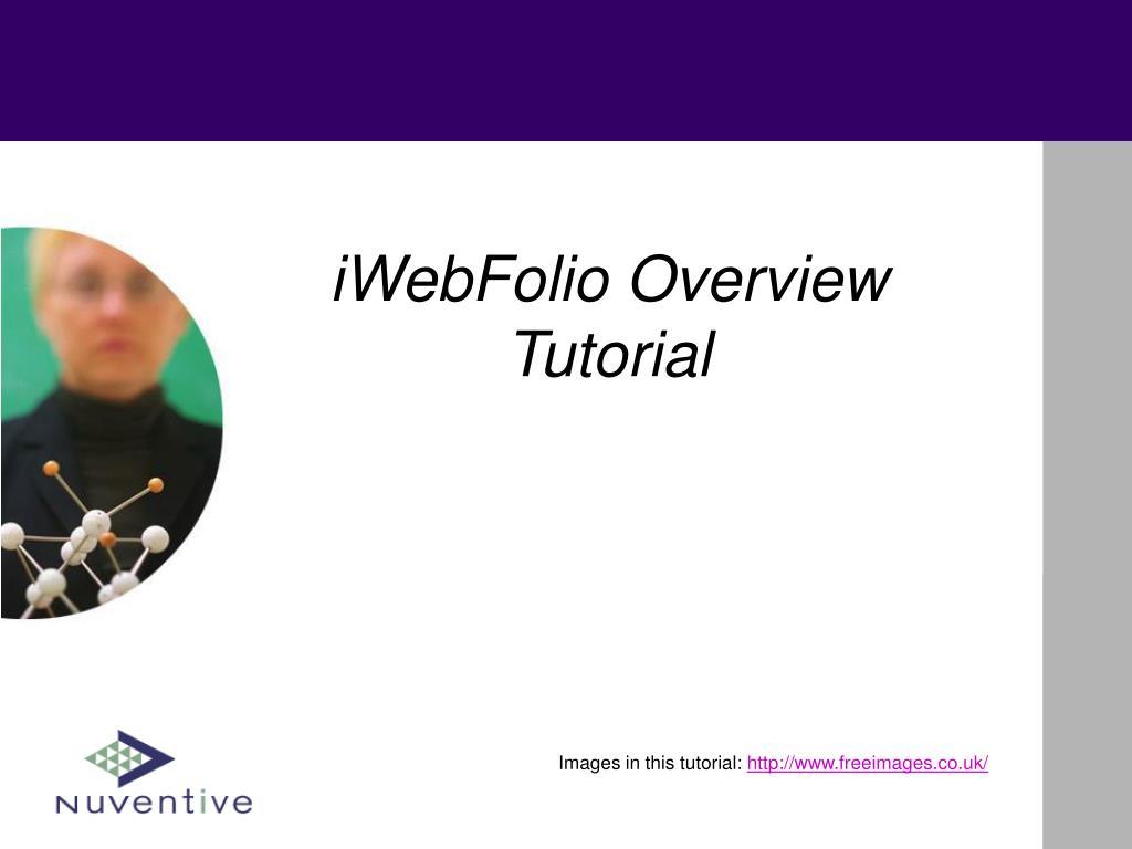 iWebFolio Overview Tutorial