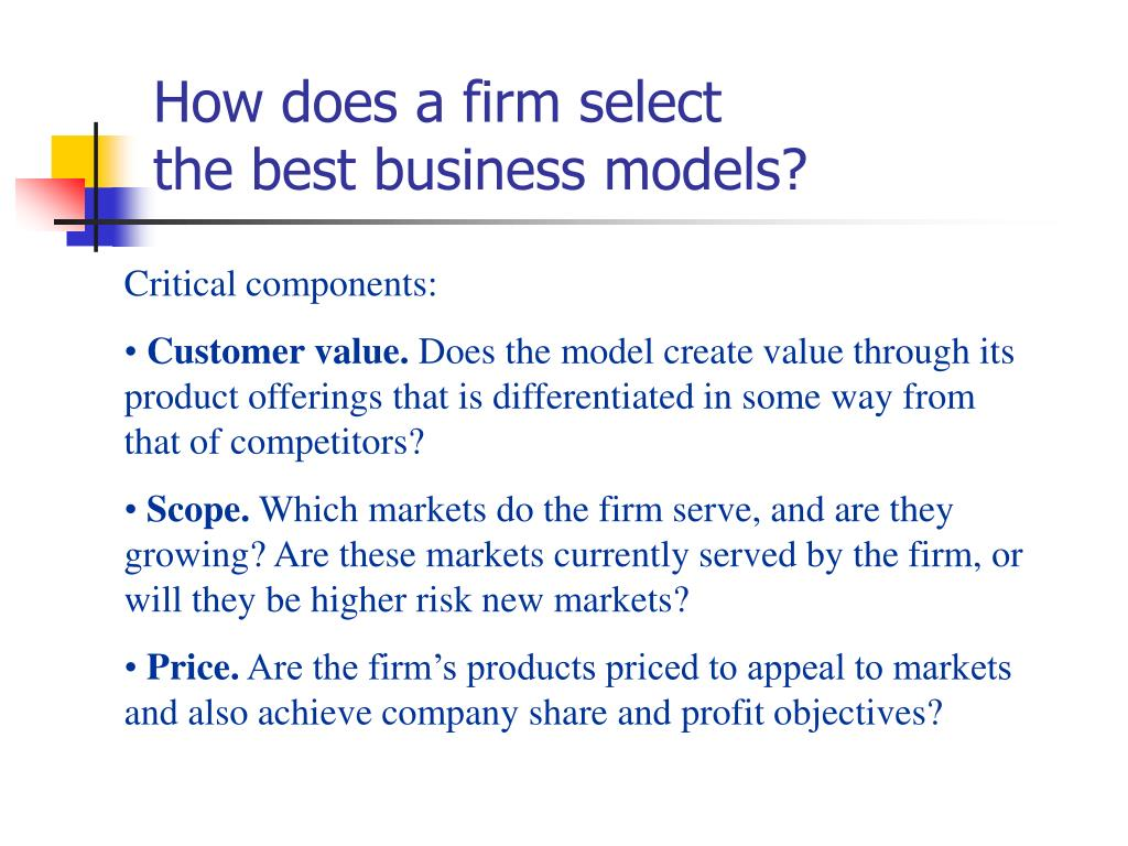 How does a firm select
