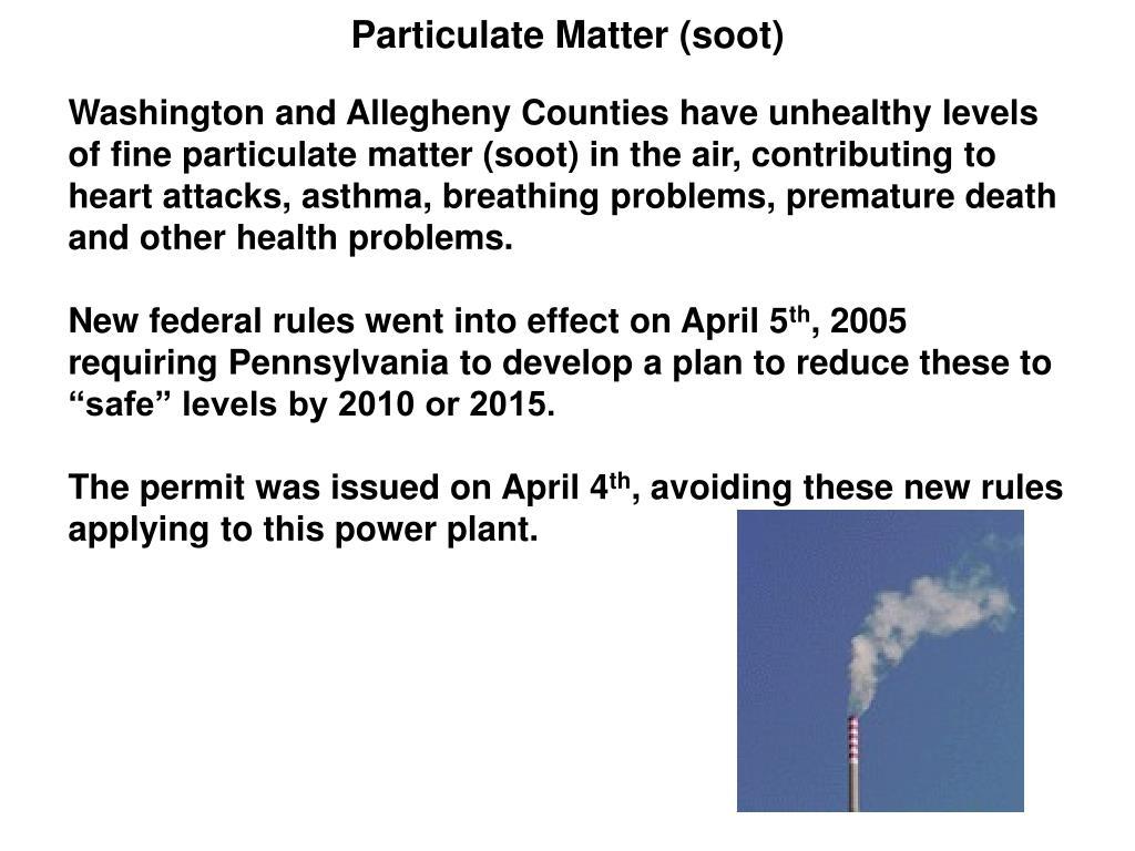 Particulate Matter (soot)
