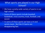what sports are played in our high school
