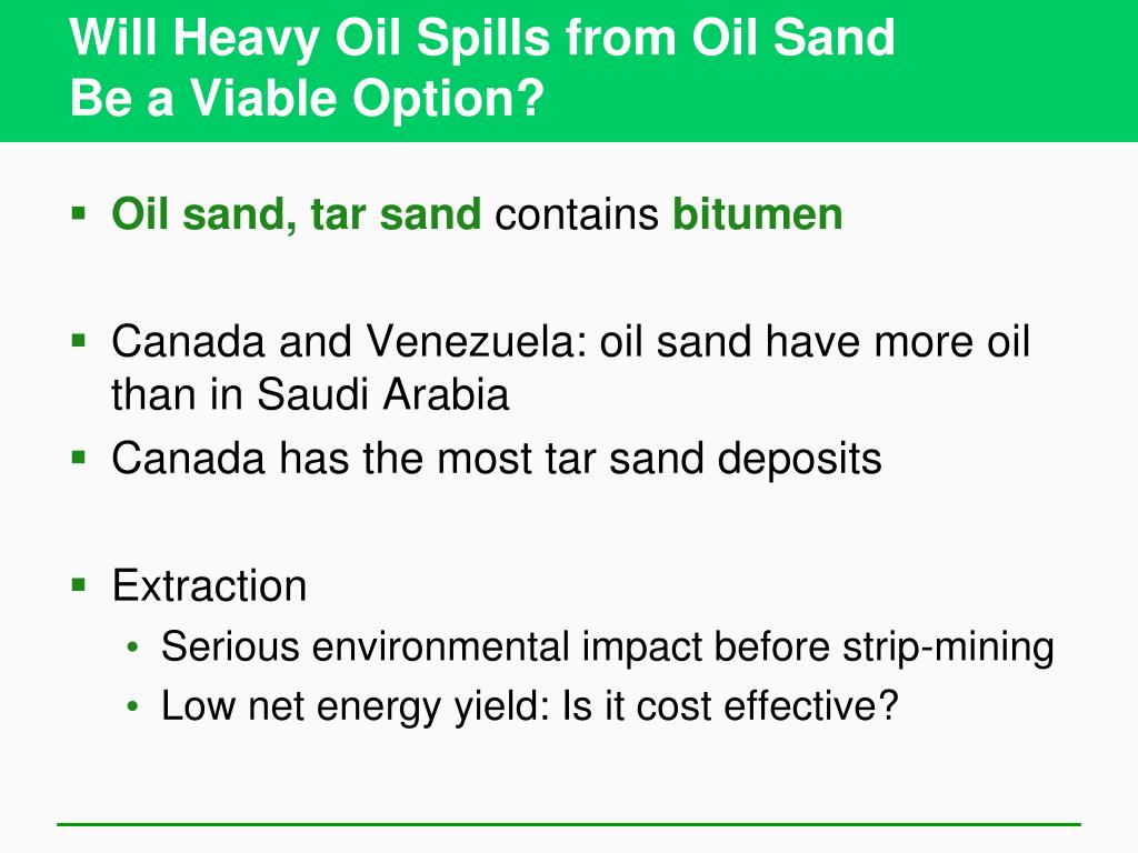 Will Heavy Oil Spills from Oil Sand