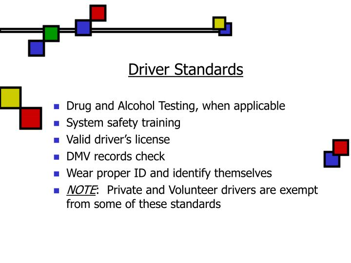 Driver Standards