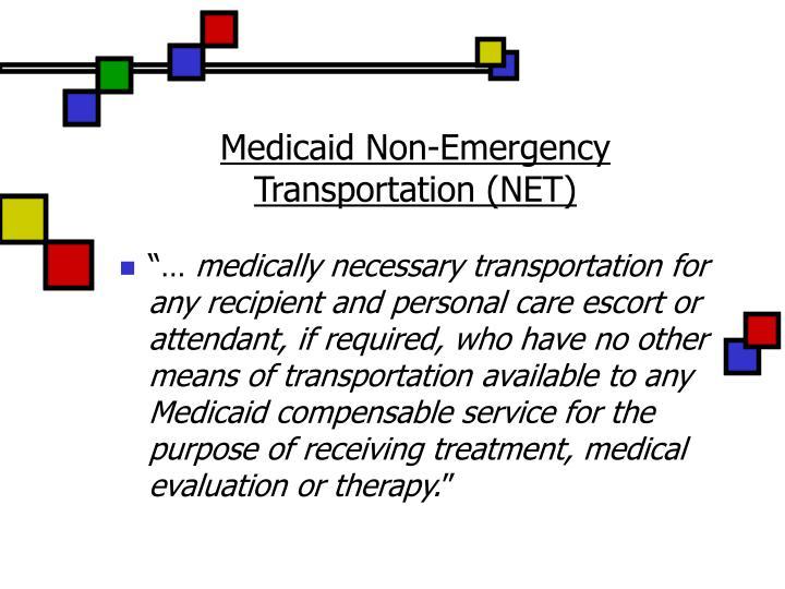 Medicaid Non-Emergency Transportation (NET)
