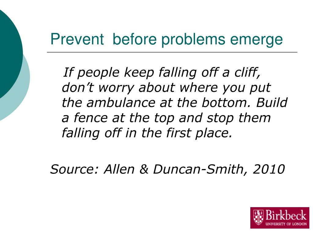 Prevent  before problems emerge