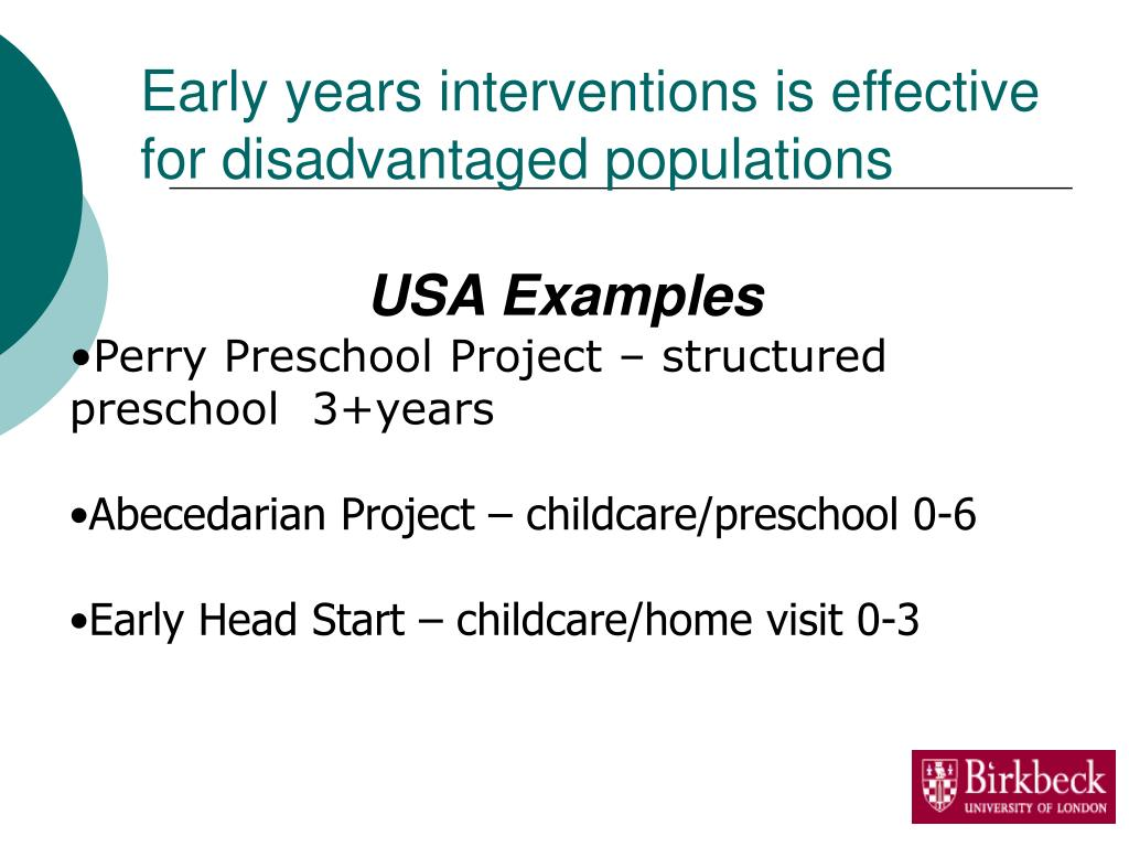 Early years interventions is effective for disadvantaged populations