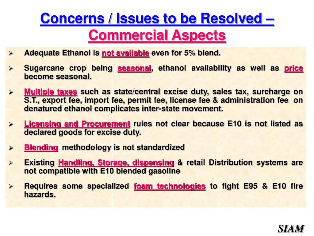 Concerns / Issues to be Resolved –