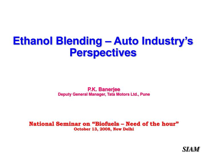Ethanol blending auto industry s perspectives