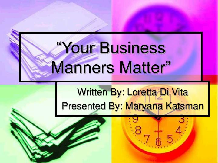 your business manners matter n.