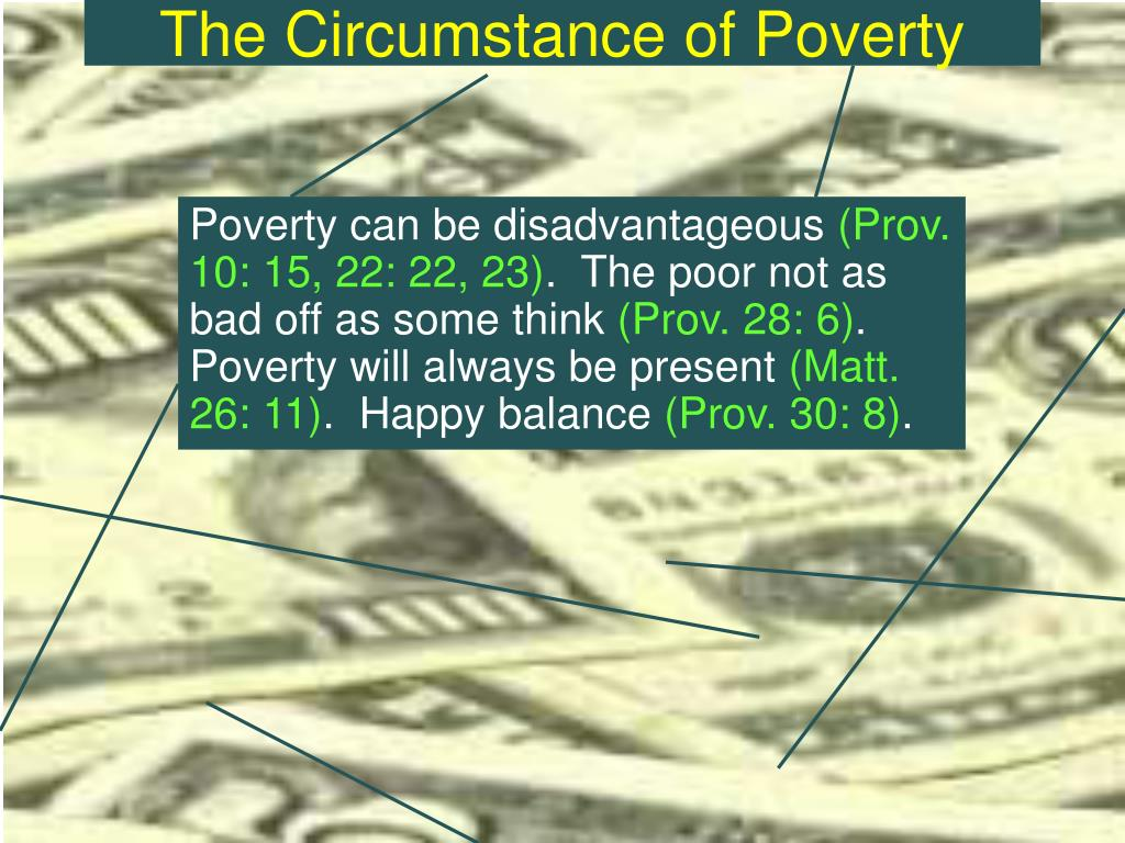 The Circumstance of Poverty