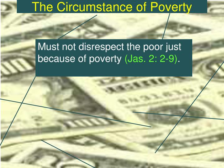 The circumstance of poverty3