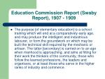 education commission report swaby report 1907 1909