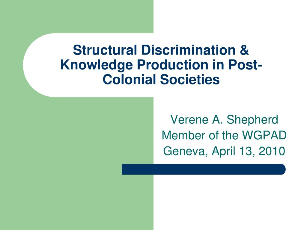 structural discrimination knowledge production in post colonial societies