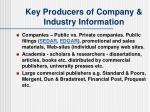 key producers of company industry information