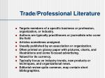 trade professional literature