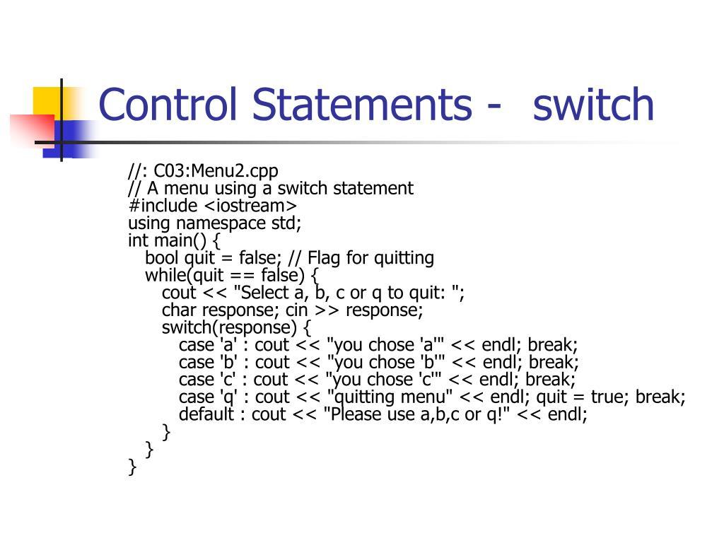Control Statements -switch