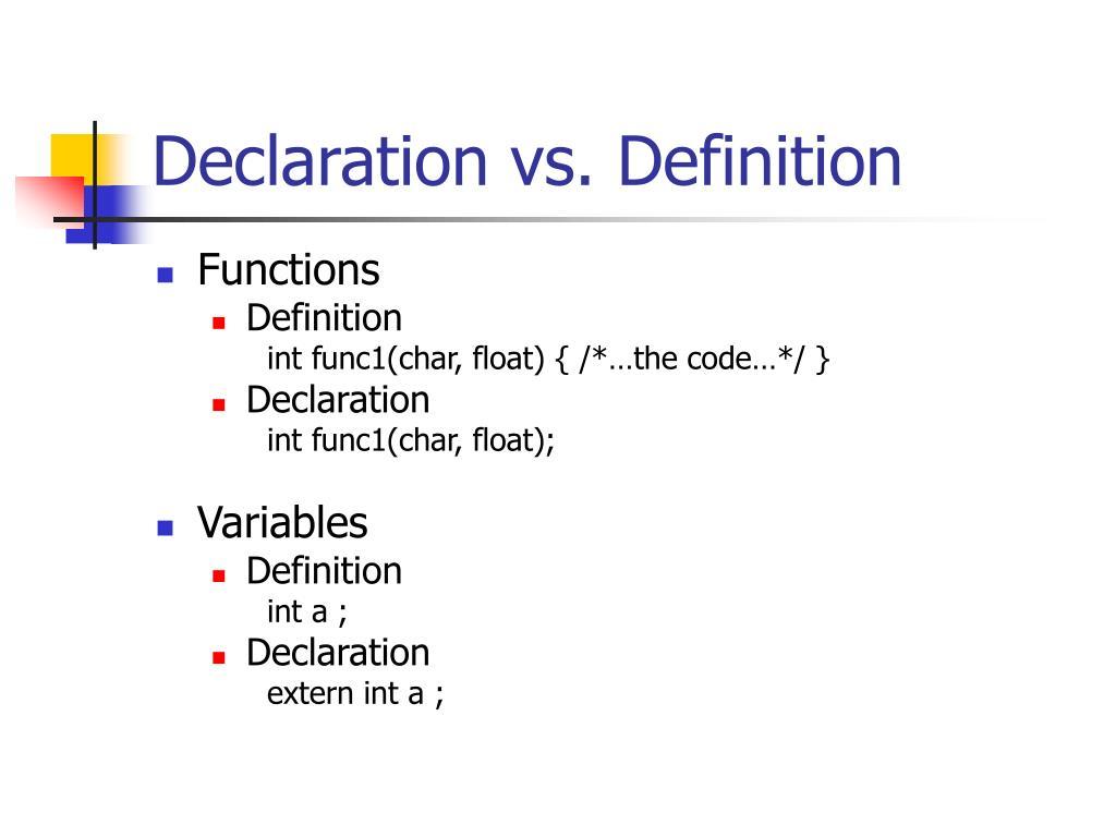 Declaration vs. Definition