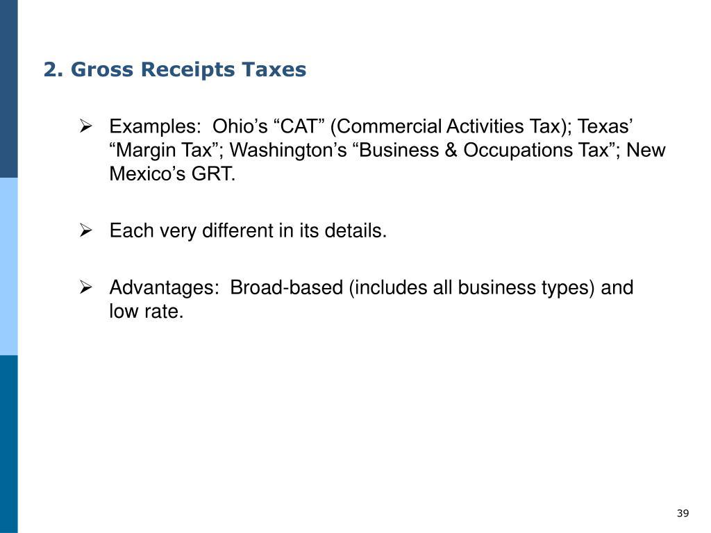 2. Gross Receipts Taxes