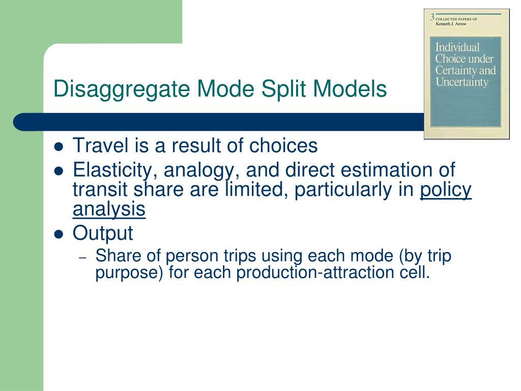 Disaggregate Mode Split Models